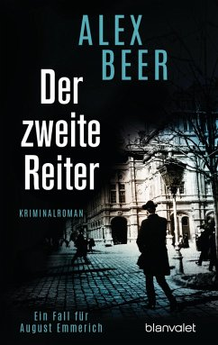 Der zweite Reiter / August Emmerich Bd.1 (eBook, ePUB) - Beer, Alex