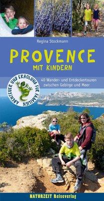 Wanderführer Provence mit Kindern - Stockmann, Regina