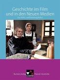 Buchners Kolleg. Themen Geschichte. Geschichte im Film und in den Neuen Medien