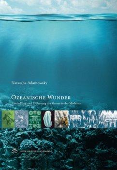 Ozeanische Wunder - Adamowsky, Natascha
