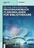 Praxishandbuch IT-Grundlagen für Bibliothekare