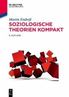 Soziologische Theorien kompakt - Endreß, Martin