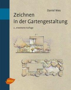 Zeichnen in der Gartengestaltung - Nies, Daniel