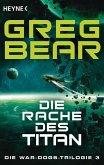 Die Rache des Titan / War-Dogs-Trilogie Bd.3 (eBook, ePUB)