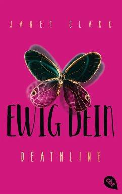 Ewig dein / Deathline Bd.1 (eBook, ePUB) - Clark, Janet