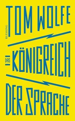 Das Königreich der Sprache (eBook, ePUB) - Wolfe, Tom