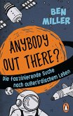 ANYBODY OUT THERE? (eBook, ePUB)