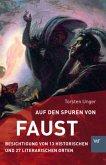 Auf den Spuren von Faust