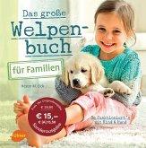 Das große Welpenbuch für Familien