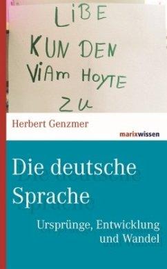 Die deutsche Sprache - Genzmer, Herbert