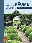 Garten - Räume - Gestalten