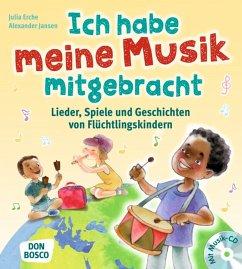 Ich habe meine Musik mitgebracht - Erche, Julia;Jansen, Alexander