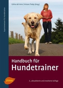 Handbuch für Hundetrainer - DelAmo, Celina; Theby, Viviane