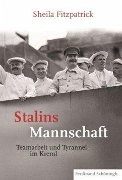 Stalins Mannschaft - Fitzpatrick, Sheila