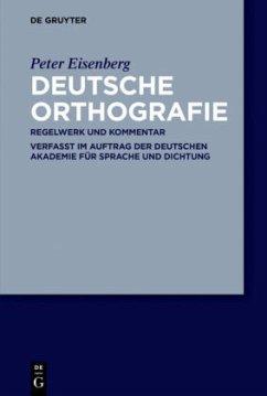 Deutsche Orthografie - Eisenberg, Peter