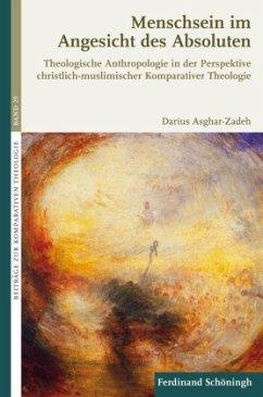 Menschsein im Angesicht des Absoluten - Asghar-Zadeh, Darius