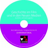 Geschichte im Film und in den Neuen Medien, Lehrermaterial, CD-ROM / Buchners Kolleg. Themen Geschichte