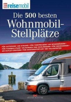 Die 500 besten Wohnmobil-Stellplätze - AutoBild reisemobil