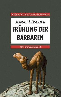 Lüscher, Frühling der Barbaren. Text und Kommentar