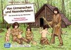 Von Urmenschen und Neandertalern. Die Entwicklung des Menschen. Kamishibai Bildkartenset.