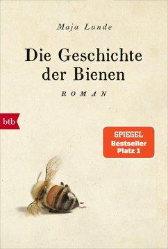Die Geschichte der Bienen (eBook, ePUB) - Lunde, Maja