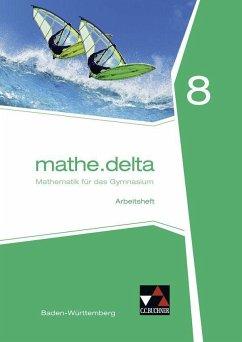 mathe.delta 8 Arbeitsheft Baden-Württemberg