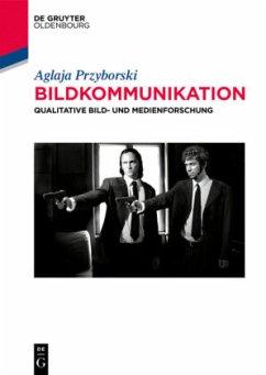 Bildkommunikation - Przyborski, Aglaja