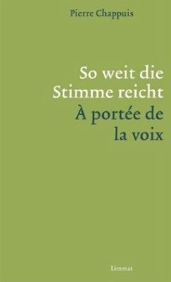 So weit die Stimme reicht / À portèe la voix - Chappuis, Pierre
