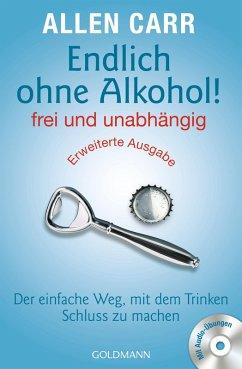 Endlich ohne Alkohol! frei und unabhängig - Erweiterte Ausgabe (eBook, ePUB) - Carr, Allen