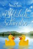 Plötzlich Schwedin (eBook, ePUB)