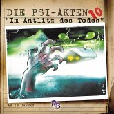 Die PSI-Akten, Folge 10: Das Antlitz des Todes (MP3-Download)