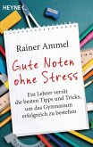 Gute Noten ohne Stress (eBook, ePUB)