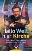 Hallo Welt, hier Kirche (eBook, ePUB)