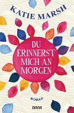 Du erinnerst mich an morgen (eBook, ePUB)