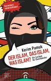 Der Islam, das Islam, was Islam? (eBook, ePUB)
