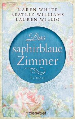 Das saphirblaue Zimmer (eBook, ePUB) - Willig, Lauren; White, Karen; Williams, Beatriz