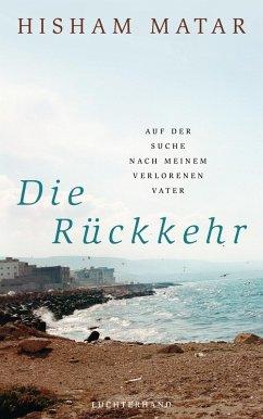 Die Rückkehr (eBook, ePUB) - Matar, Hisham