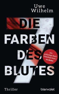 Die sieben Farben des Blutes / Helena Faber Bd.1 (eBook, ePUB) - Wilhelm, Uwe