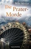 Die Prater-Morde / Sarah Pauli Bd.7 (eBook, ePUB)