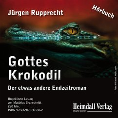 Gottes Krokodil (MP3-Download) - Rupprecht, Jürgen