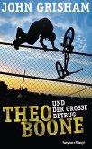 Theo Boone und der große Betrug / Theo Boone Bd.6 (eBook, ePUB)
