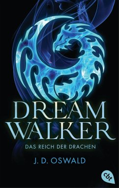 Das Reich der Drachen / Dreamwalker Bd.4