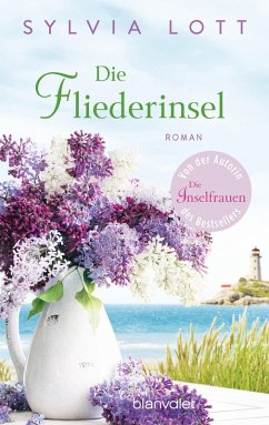 Die Fliederinsel (eBook, ePUB) - Lott, Sylvia
