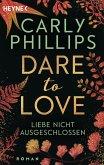 Liebe nicht ausgeschlossen / Dare to love Bd.9 (eBook, ePUB)