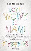 Don't worry, be Mami (eBook, ePUB)