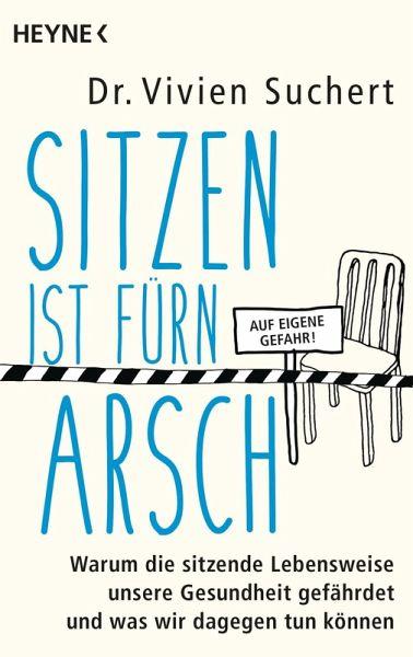 Sitzen ist fürn Arsch (eBook, ePUB) - Suchert, Vivien
