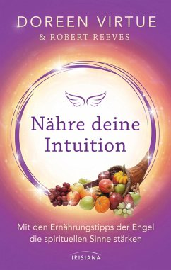 Nähre deine Intuition (eBook, ePUB) - Virtue, Doreen; Reeves, Robert
