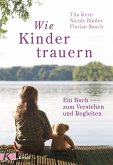 Wie Kinder trauern (eBook, ePUB)