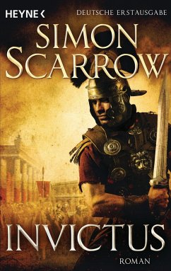 Invictus / Rom-Serie Bd.15 (eBook, ePUB) - Scarrow, Simon