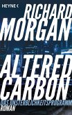 Altered Carbon - Das Unsterblichkeitsprogramm (eBook, ePUB)
